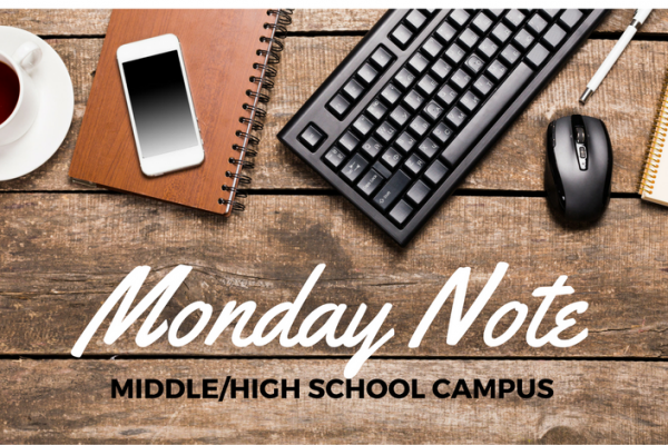 MONDAY NOTE Middle/ High School